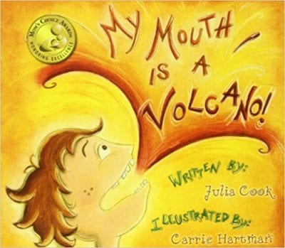 Book cover for My Mouth is a Volcano as an example of children's books that teach social skills
