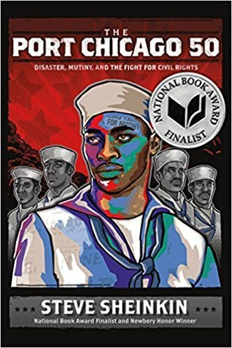 Book cover for The Port Chicago 50: Disaster, Mutiny, and the Fight for Civil Rights as an example of social justice books for kids