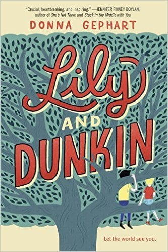 Book cover for Lily and Dunkin as an example of social justice books for kids
