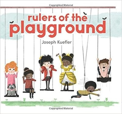 Book cover for Rulers of the Playground as an example of children's books that teach social skills