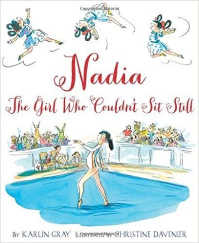 Book cover for Nadia: The Girl Who Couldn't Sit Still