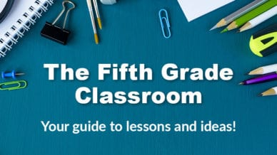 5th Grade Classroom Guide for lessons and ideas.