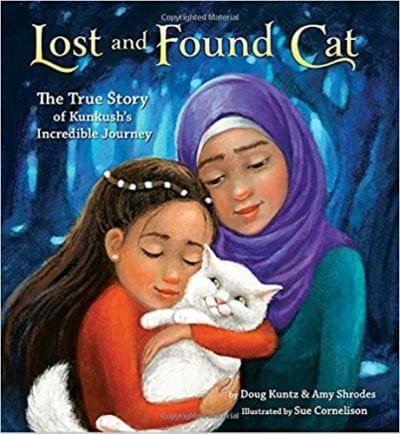 Book cover for Lost and Found Cat: The True Story of Kunkush's Incredible Journey as an example of social justice books for kids