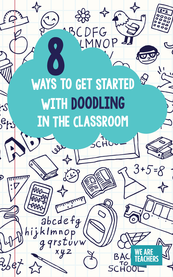8 Ways to Get Started With Doodling in the Classroom - WeAreTeachers