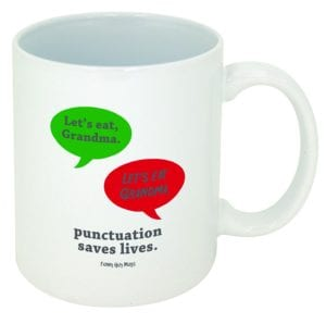 Punctuation Saves Lives - 15 Funny Teacher Mugs