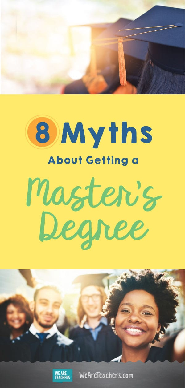 8 Myths About Getting a Master's Degree