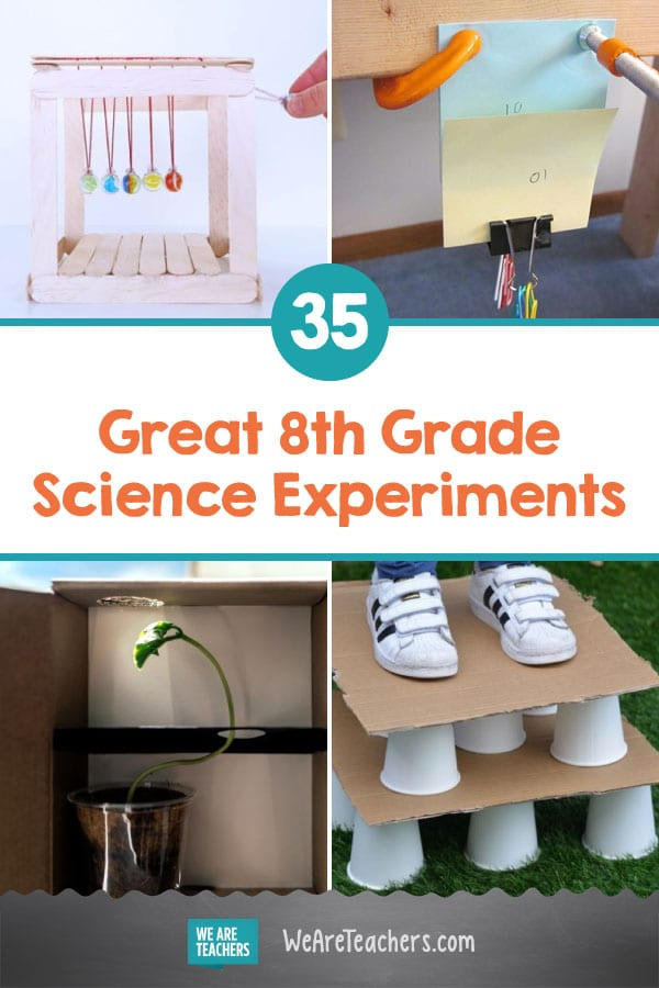 35 of the Best 8th Grade Science Experiments for Classrooms or Science Fairs
