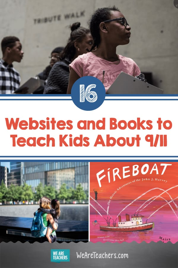 16 Websites and Books to Teach Kids About 9/11