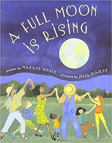 Book cover for A Full Moon is Rising, as an example of poetry books for kids