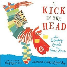 Book cover for A Kick in the Head: An Everyday Guide to Poetic Forms, as an example of poetry books for kids
