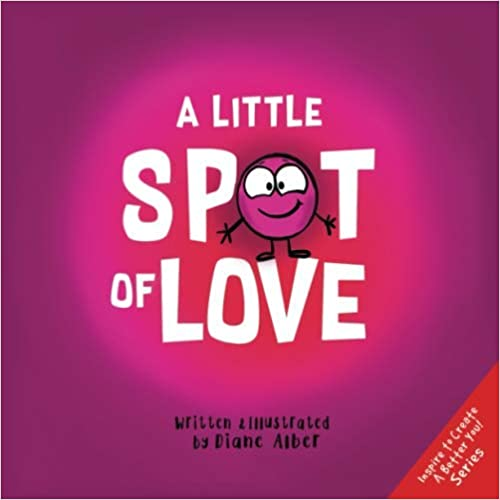 A Little Spot of Love book cover--Valentine's Day books