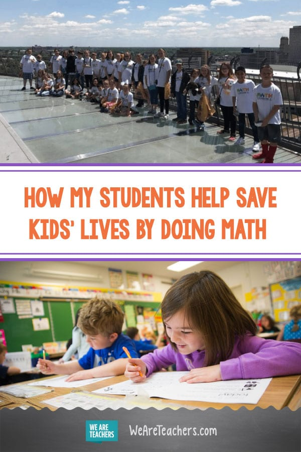 How My Students Help Save Kids' Lives By Doing Math Problems