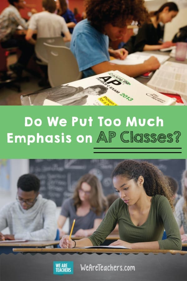 Do We Put Too Much Emphasis on AP Classes?