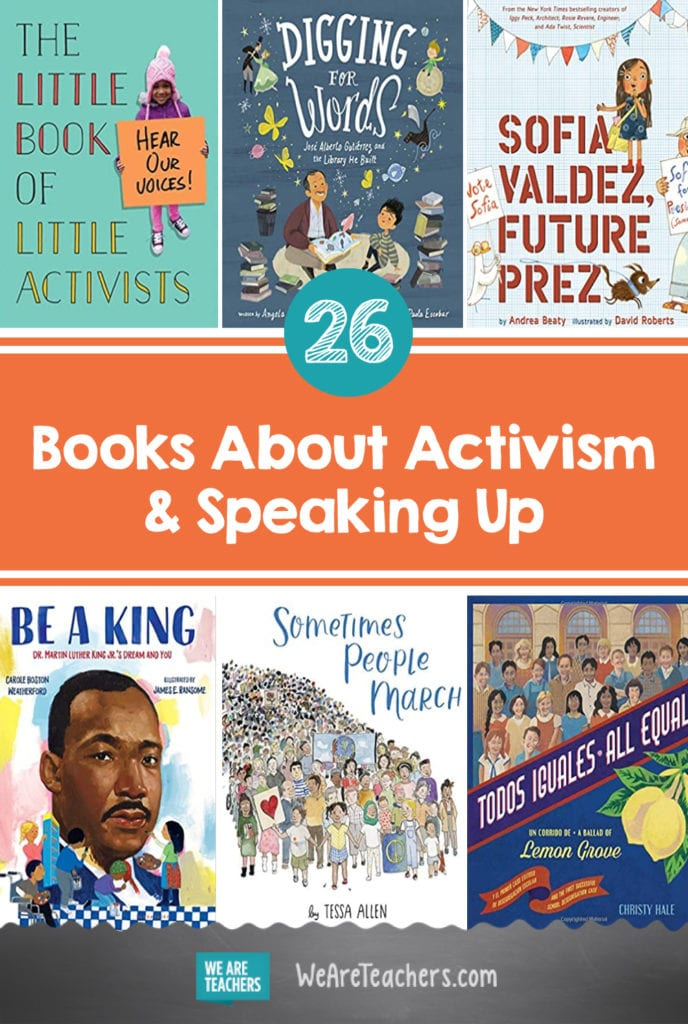 26 Books About Activism & Speaking Up for Young Readers