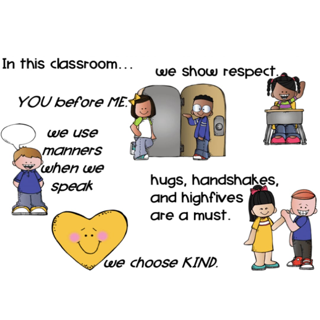 A picture of teacher's class expectations: we show respect, we use manners when we speak, hugs, handshakes, and high fives are a must, and we choose KIND.