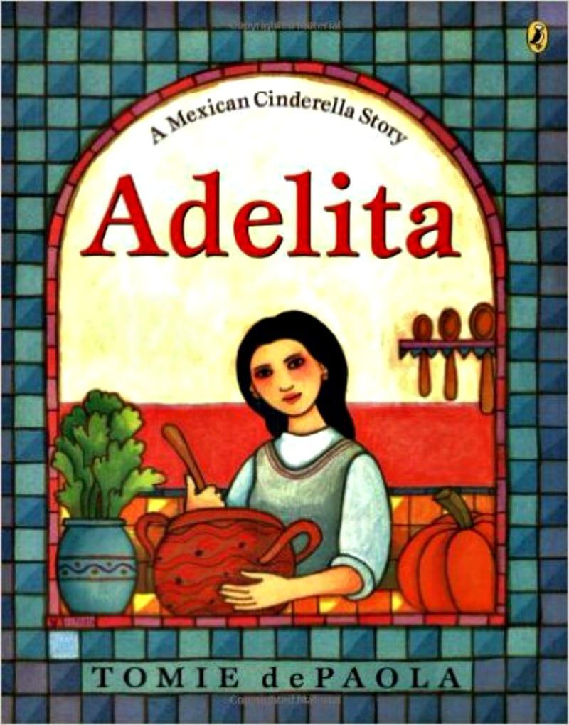 Book cover of Adelita: A Mexican Cinderella Story