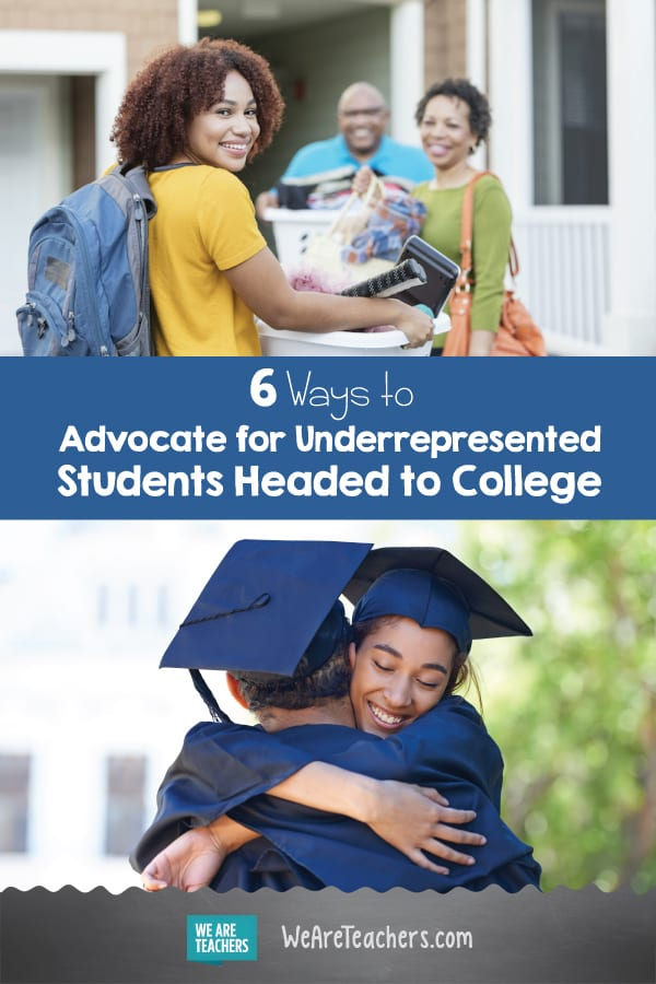 6 Ways to Advocate for Underrepresented Students Headed to College
