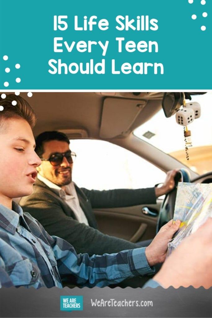 15 Life Skills Every Teen Should Learn