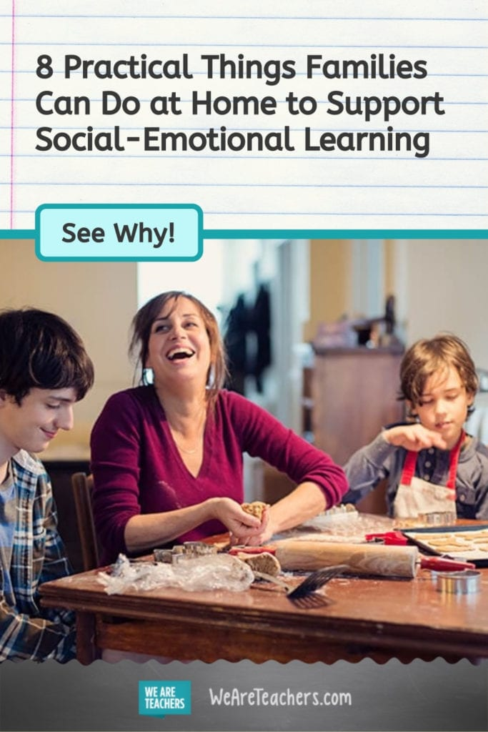 8 Practical Things Families Can Do at Home to Support Social-Emotional Learning