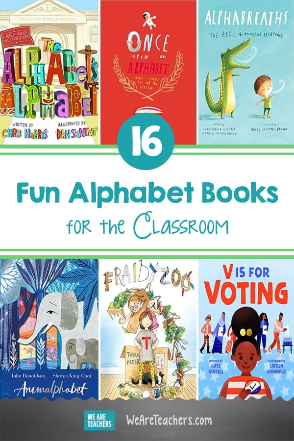 16 Fun Alphabet Books To Share With Students