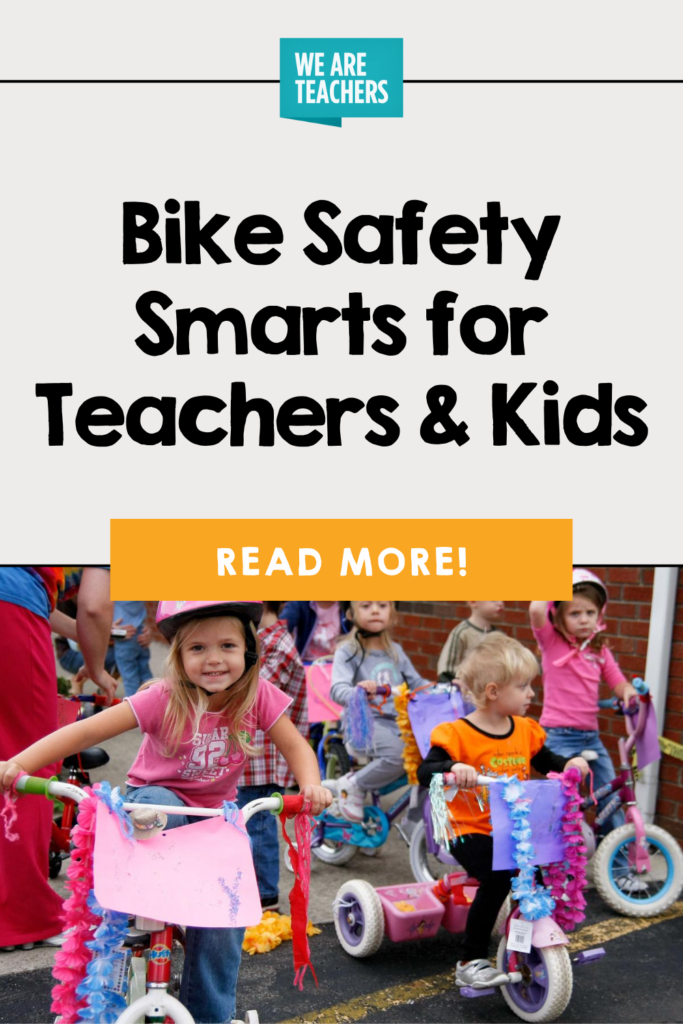Bike Safety Smarts for Teachers and Kids