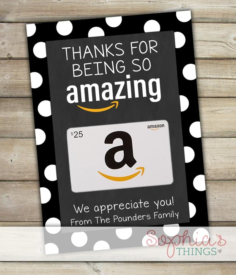 "Gift card holder with Amazon gift card that says, ""Thanks for Being so Amazing,"" as an example of Teacher Appreciation gifts"
