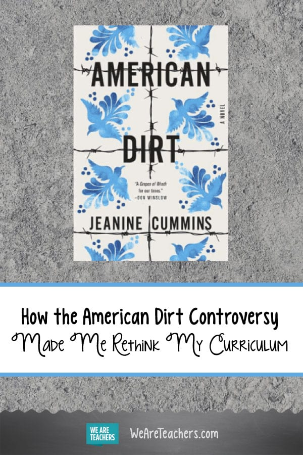 How the American Dirt Controversy Made Me Rethink My Curriculum