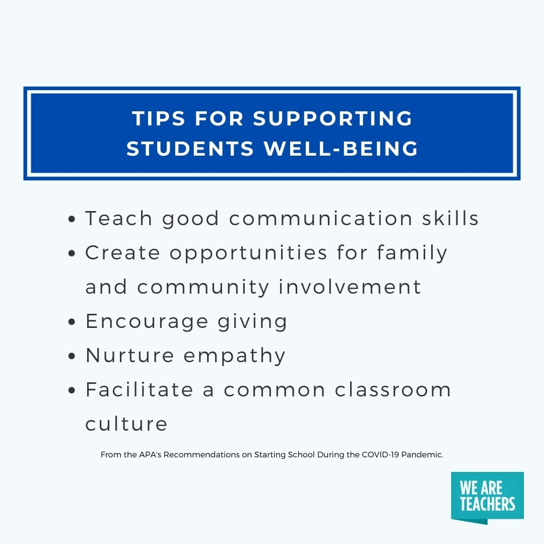 A list of tips for how teachers can support their students well-being during COVID-19 from The American Psychological Association