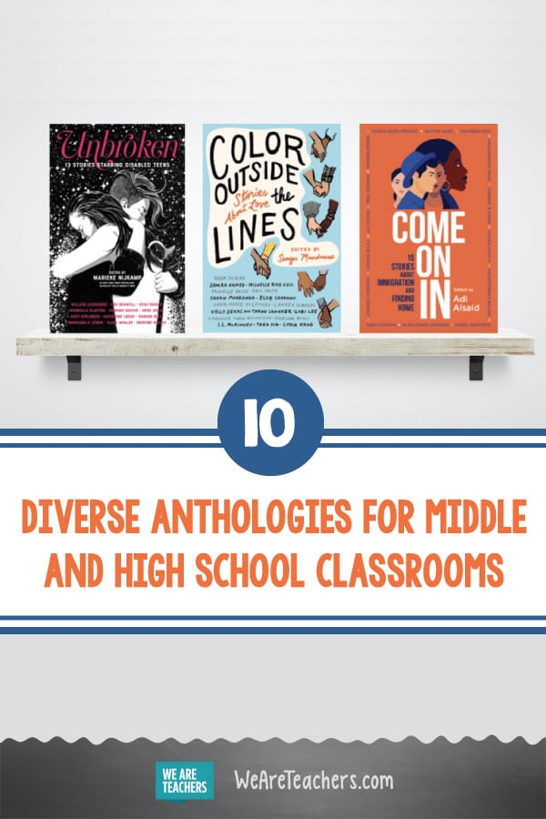 10 Diverse Anthologies for Middle and High School Classrooms