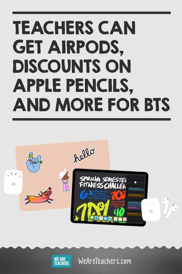 Teachers Can Get AirPods, Discounts on Apple Pencils, and More for BTS