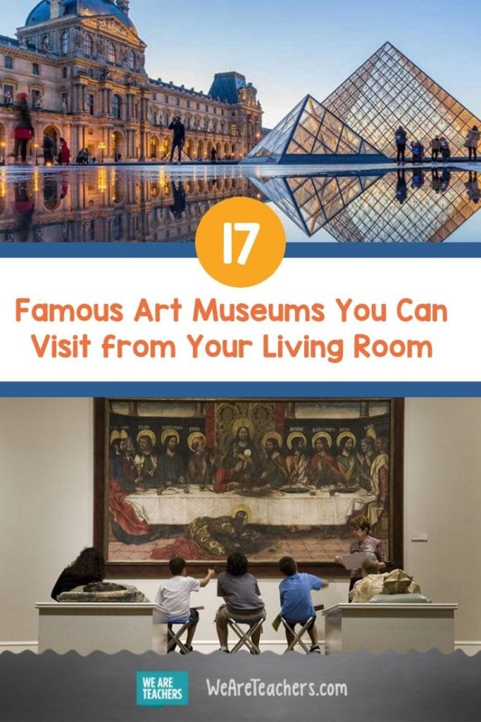 17 Famous Art Museums You Can Visit from Your Living Room