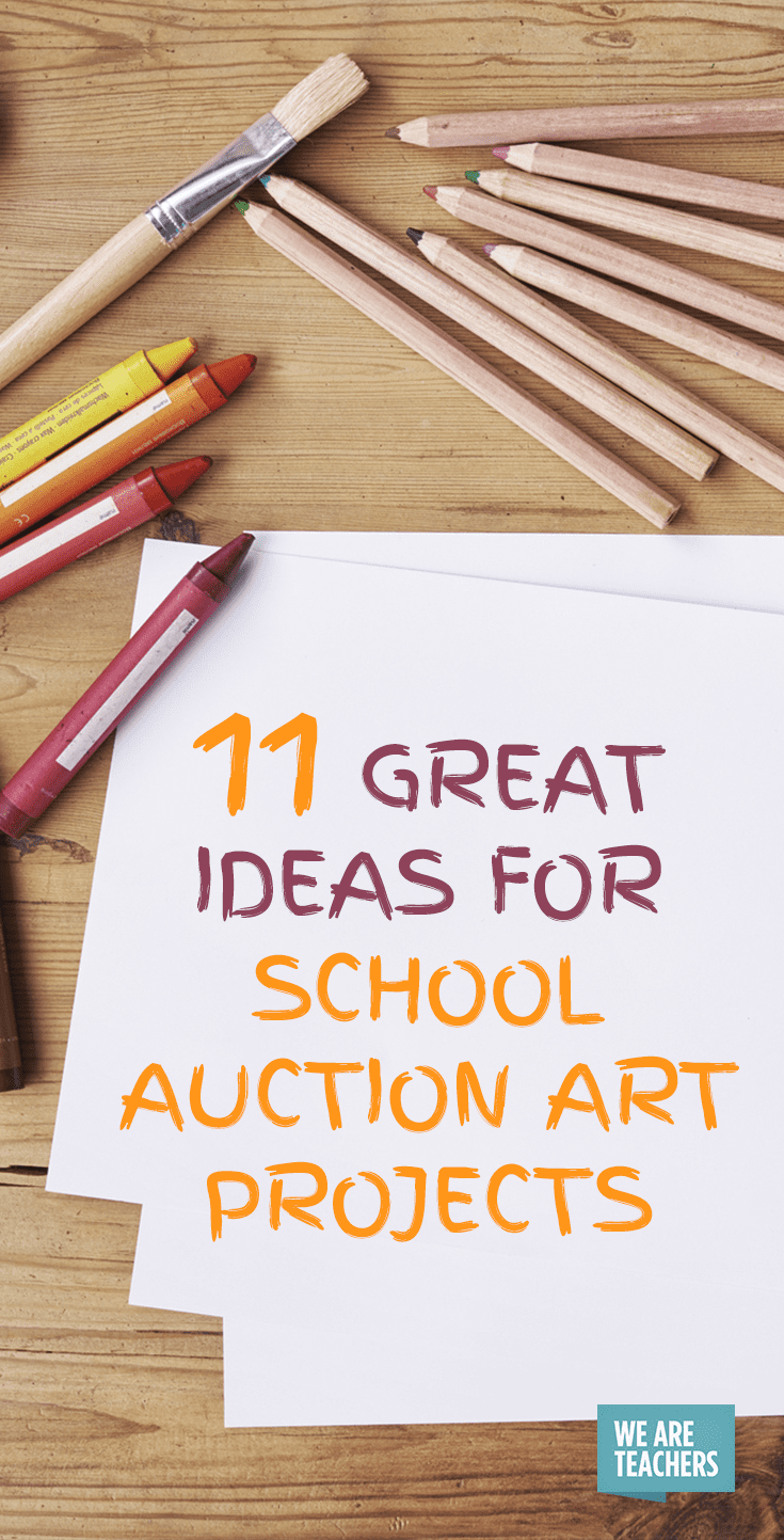 11 Great Ideas For School Auction Art Projects Weareteachers