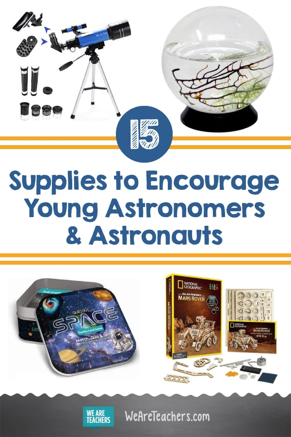 15 Out-Of-This-World Supplies to Encourage Young Astronomers & Astronauts