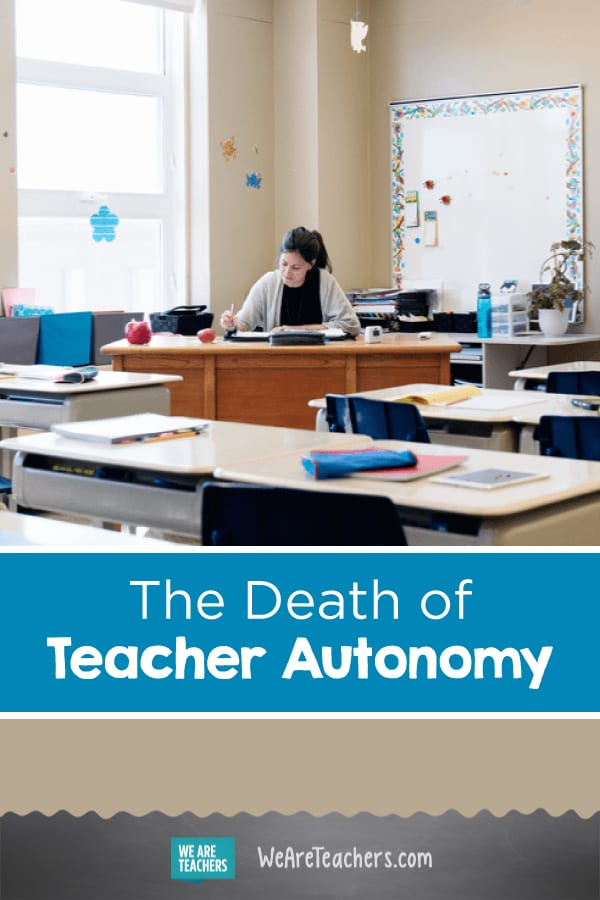 The Death of Teacher Autonomy