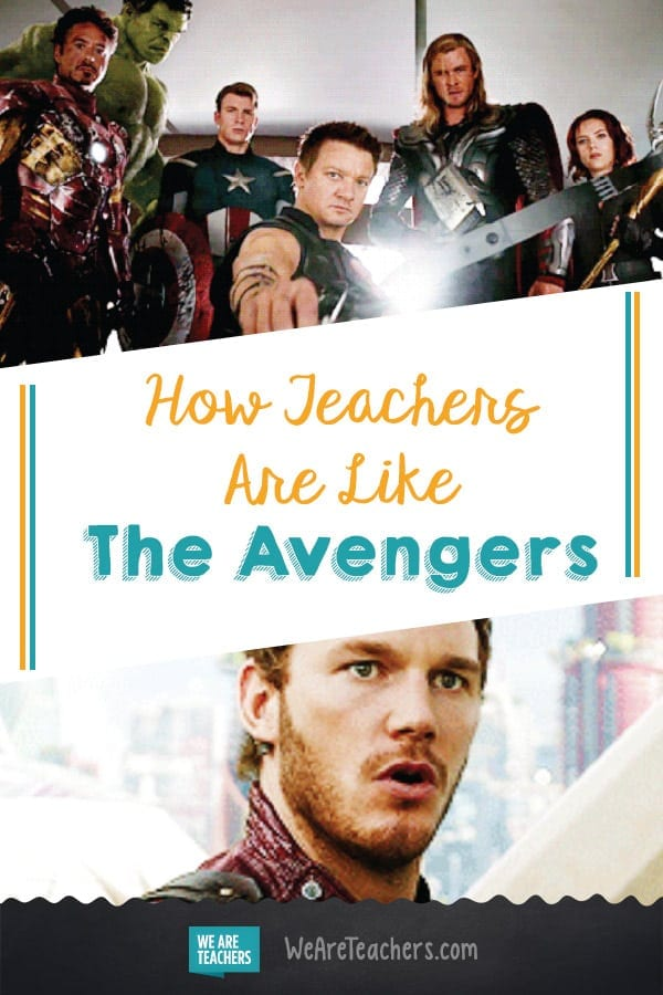 How Teachers Are Like The Avengers