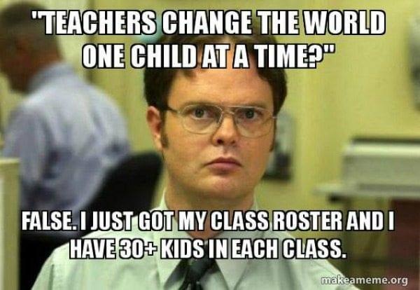Teacher Meme Class Size