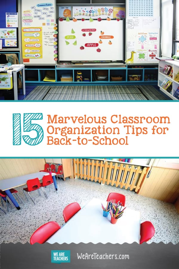 15 Marvelous Classroom Organization Tips for Back-to-School