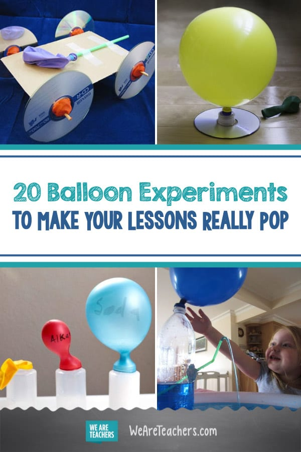 20 Balloon Experiments to Make Your Lessons Really Pop