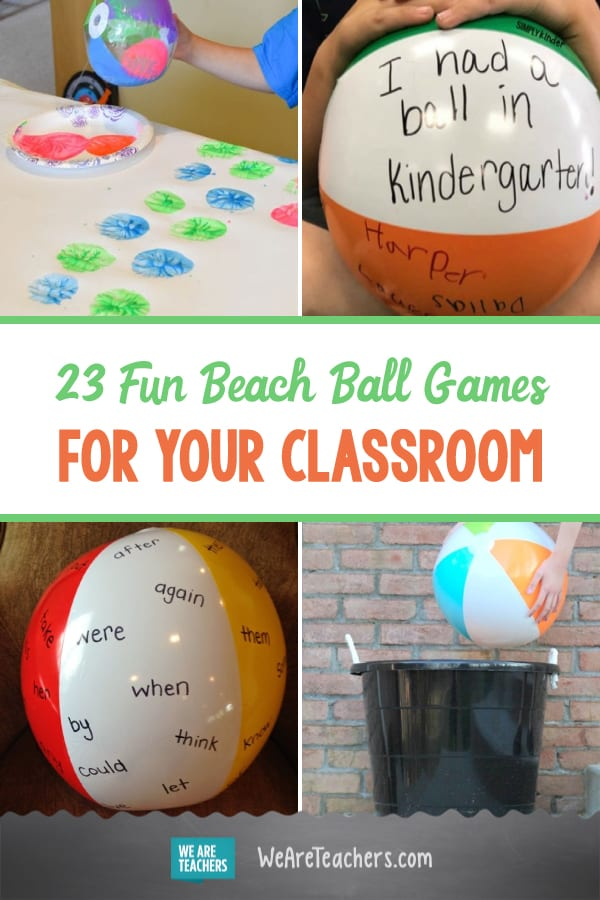 23 Fun Beach Ball Games and Activities to Pep Up Your Classroom