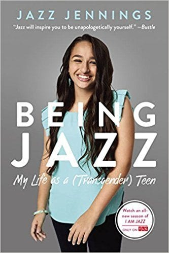 Being Jazz: My Life as a (Transgender) Teen book cover.