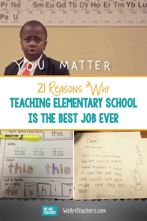 21 Reasons Why Teaching Elementary School Is the Best Job Ever