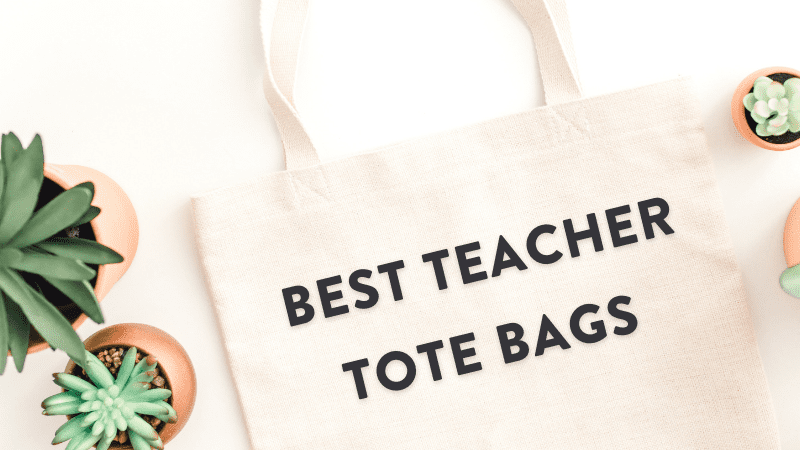 30 Fashionable Teacher Tote Bags You'll Love