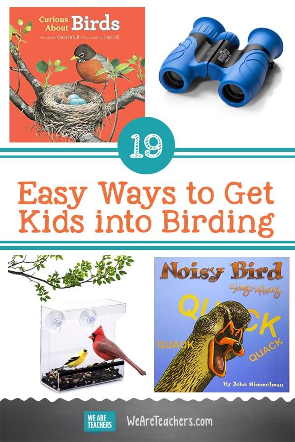19 Easy Ways to Get Kids into Birding