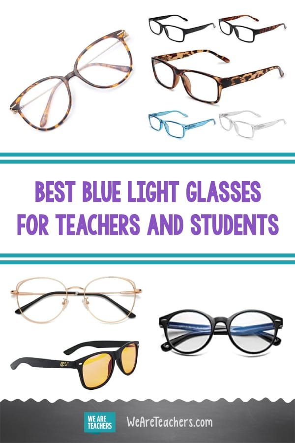 Best Blue Light Glasses for Teachers and Students