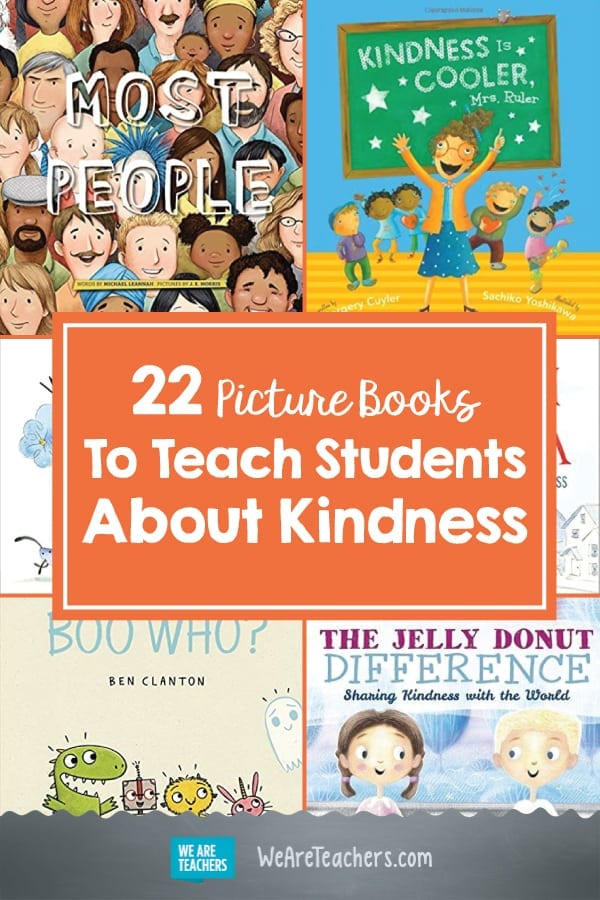 22 Picture Books To Teach Students About Kindness