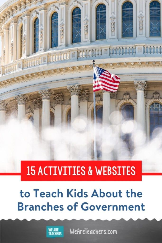 15 Activities & Websites to Teach Kids About the Branches of Government