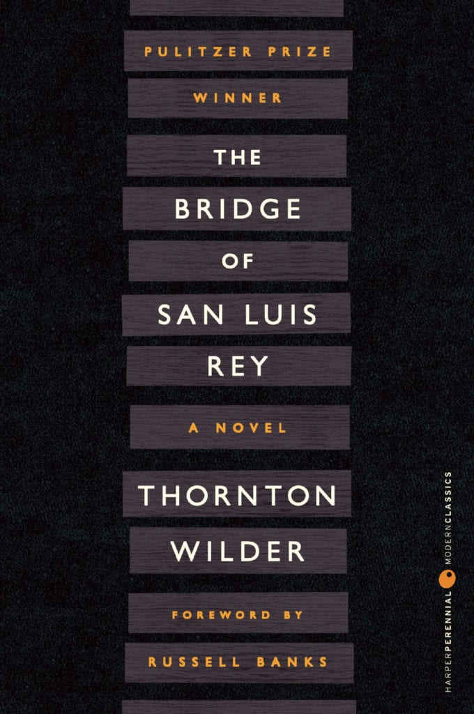 Book Cover: The Bridge of San Luis Rey - High School Literature