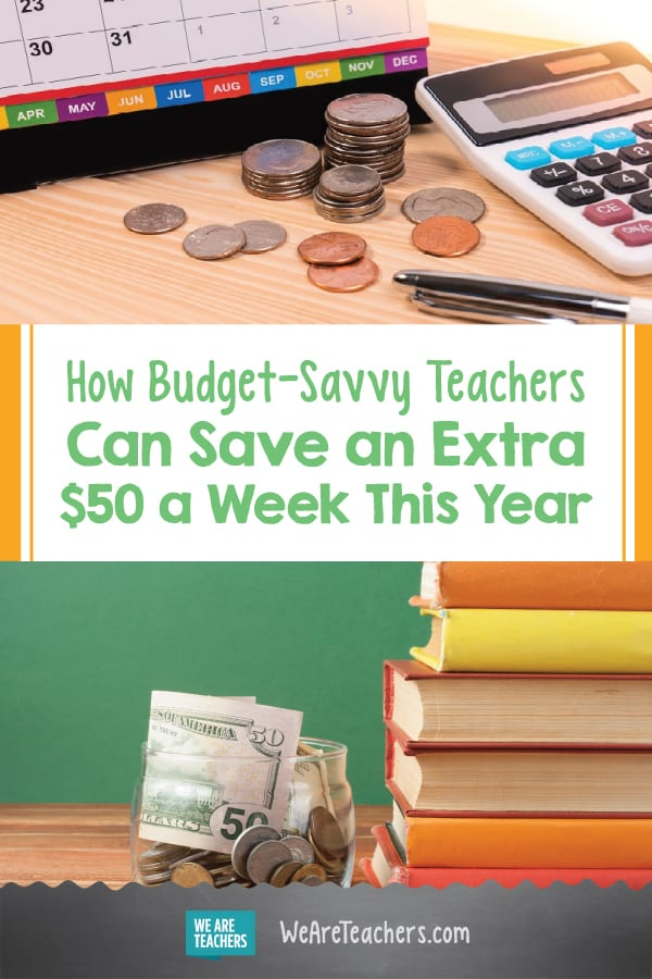 How Budget-Savvy Teachers Can Save an Extra $50 a Week This Year