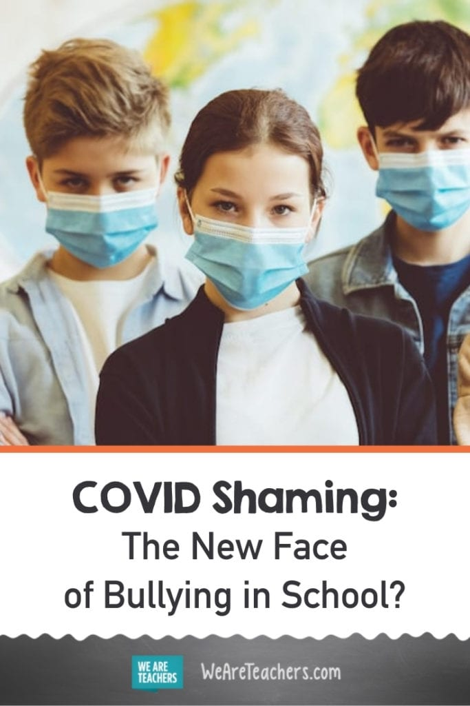 COVID Shaming: The New Face of Bullying in School?