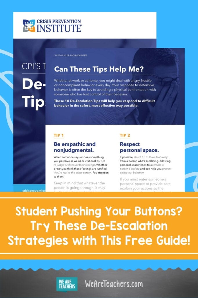 Student Pushing Your Buttons? Try These De-Escalation Strategies